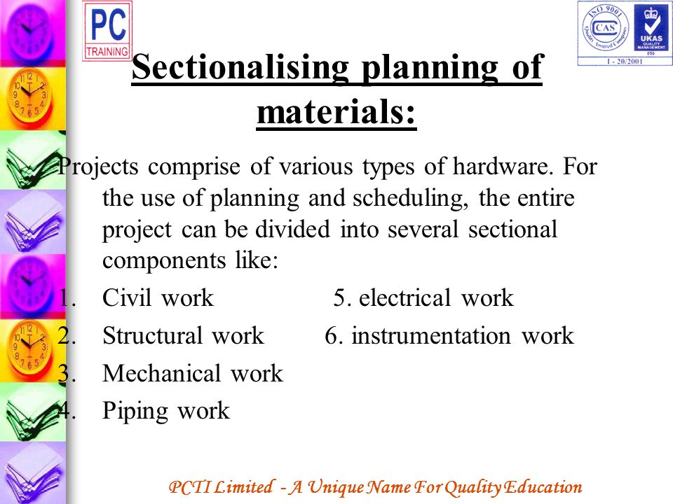 Sectionalising planning of materials:
