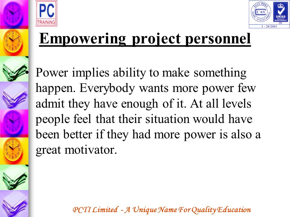 Empowering project personnel
