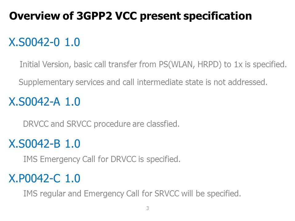 Overview of 3GPP2 VCC present specification