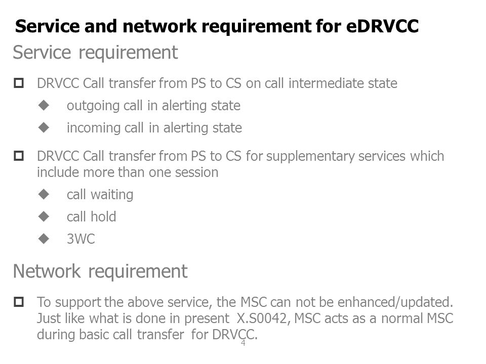 Service and network requirement for eDRVCC
