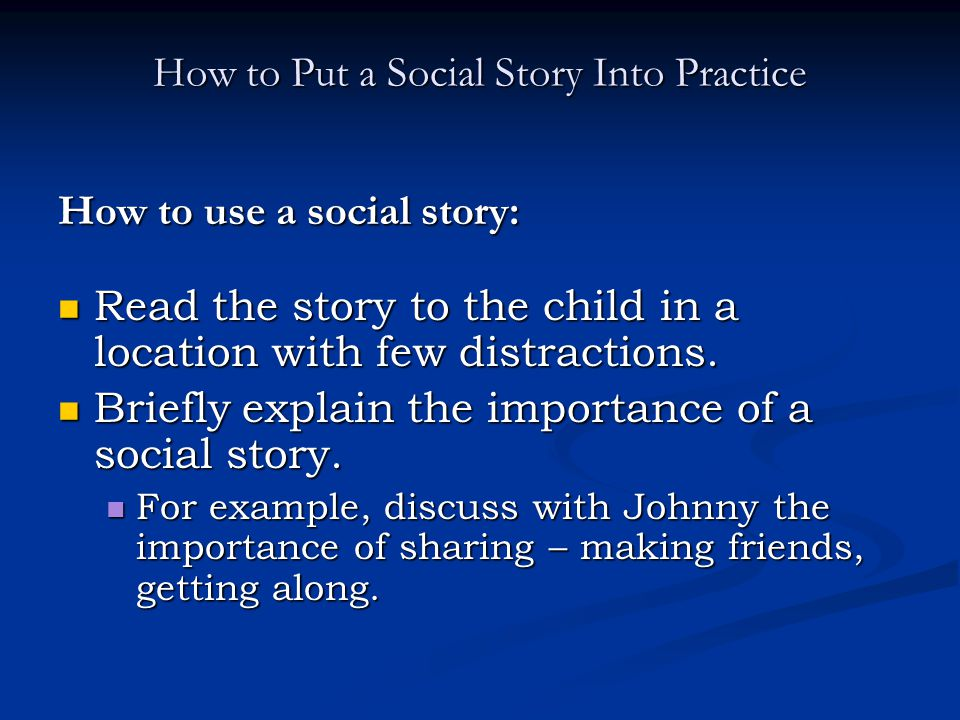 How to Put a Social Story Into Practice