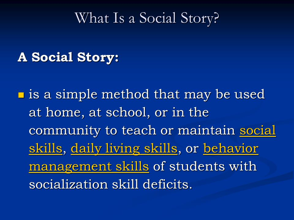 What Is a Social Story A Social Story: