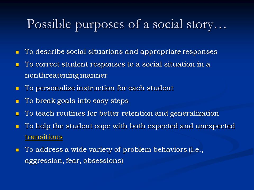 Possible purposes of a social story…
