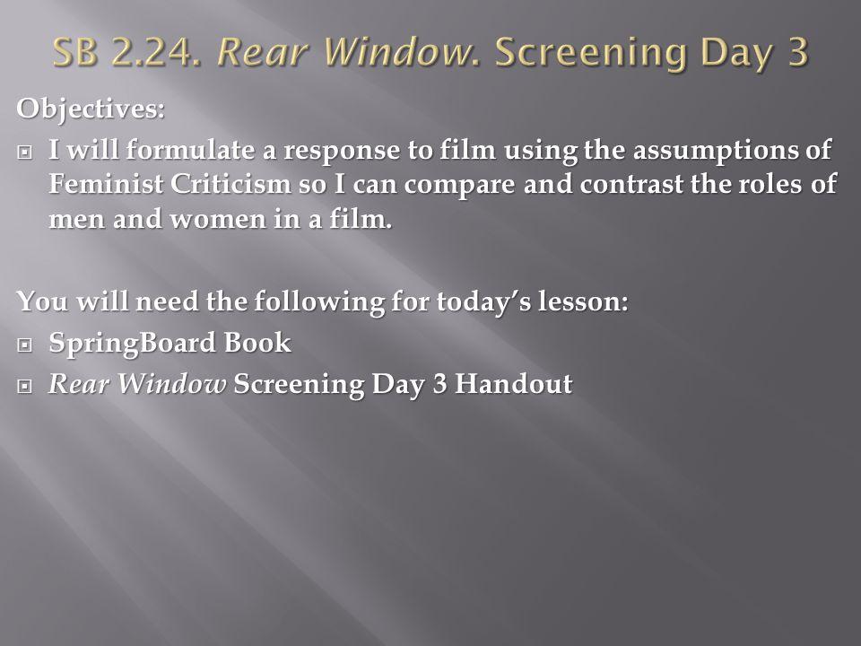 SB 2.24. Rear Window. Screening Day 3