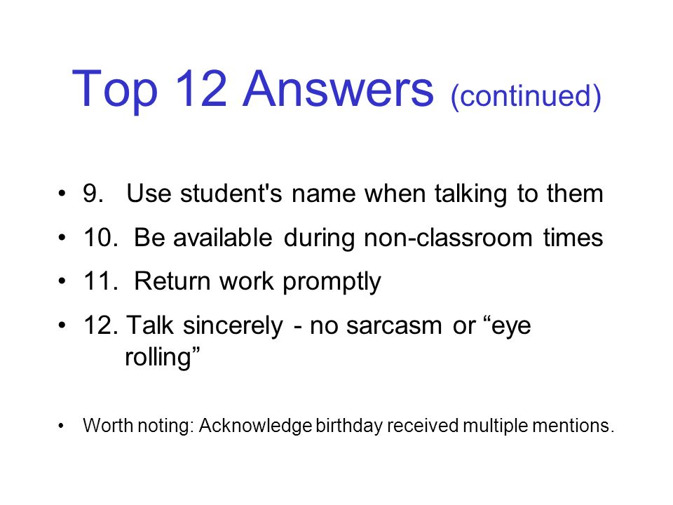 Top 12 Answers (continued)