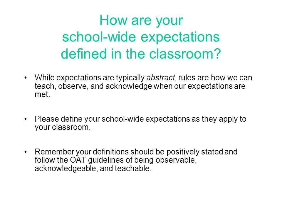 How are your school-wide expectations defined in the classroom