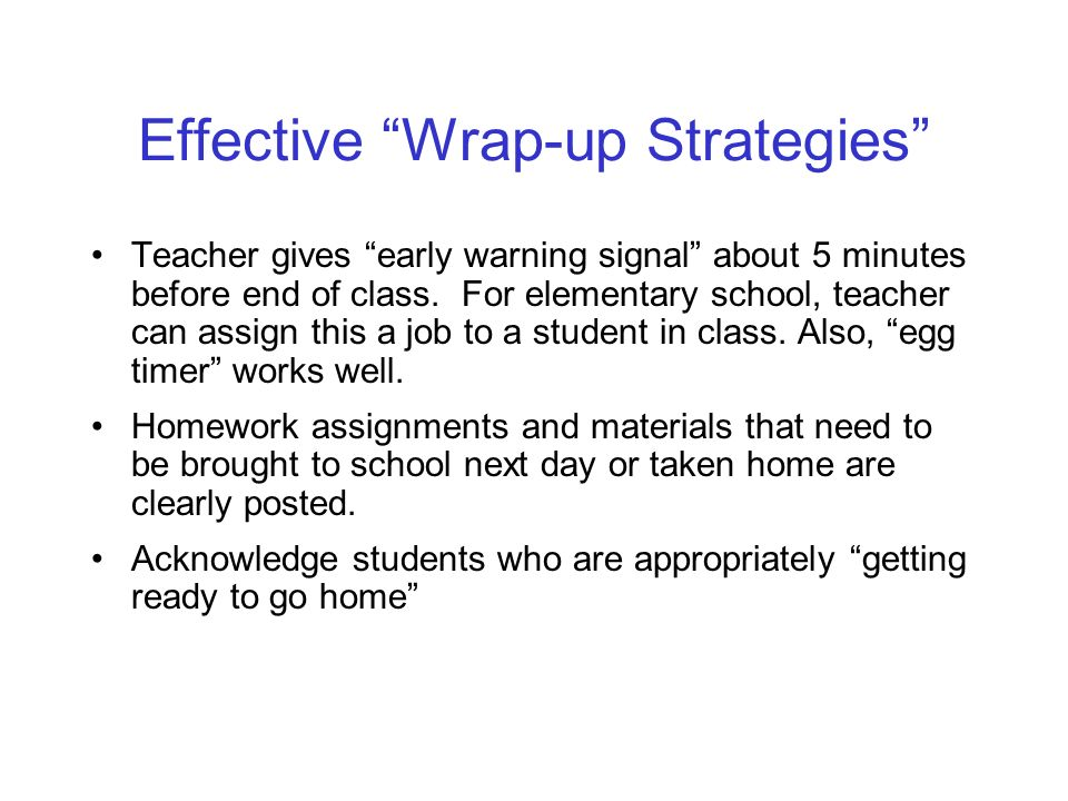 Effective Wrap-up Strategies