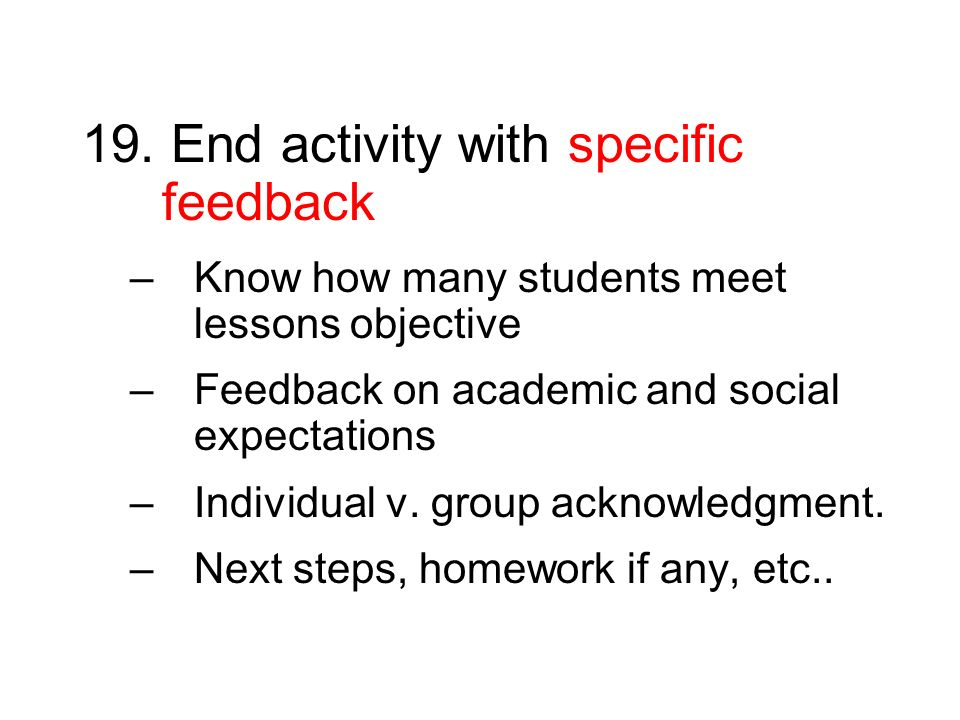 19. End activity with specific feedback