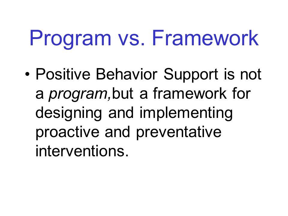 Program vs. Framework