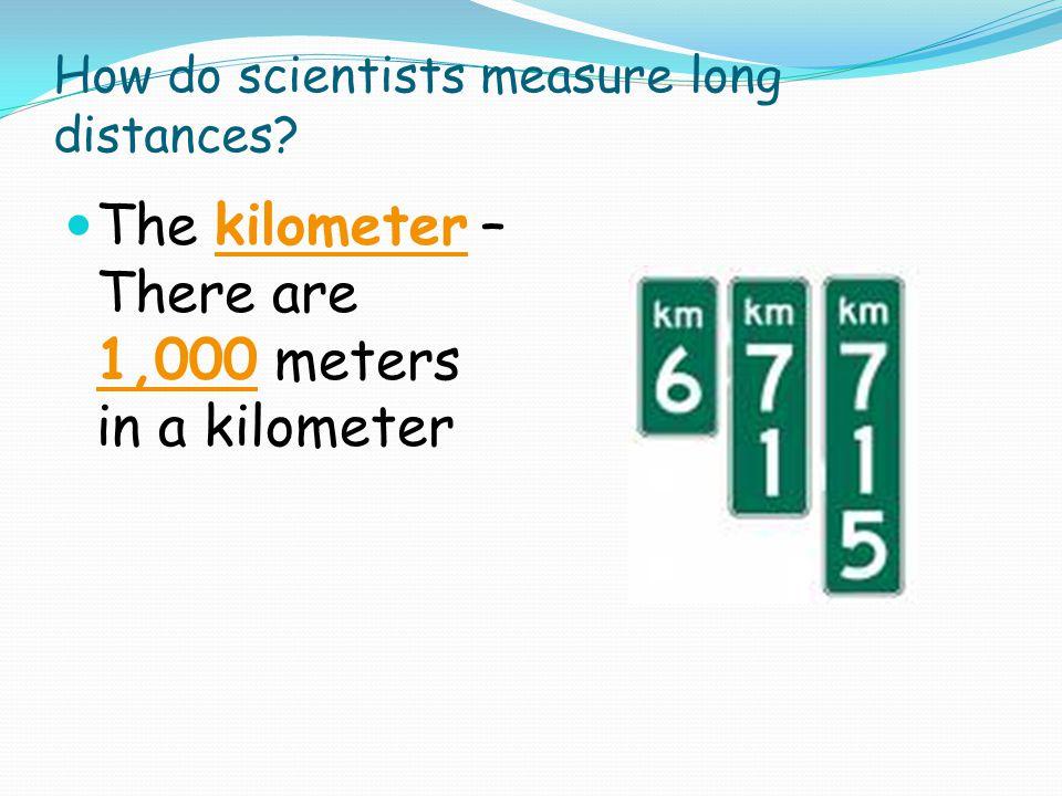How do scientists measure long distances