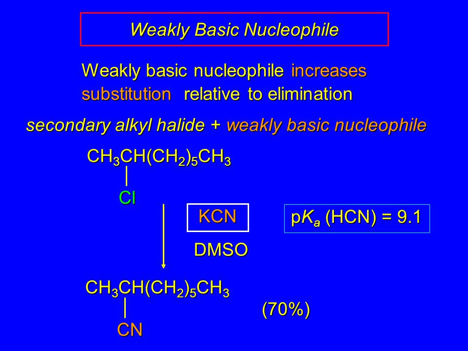 Weakly Basic Nucleophile