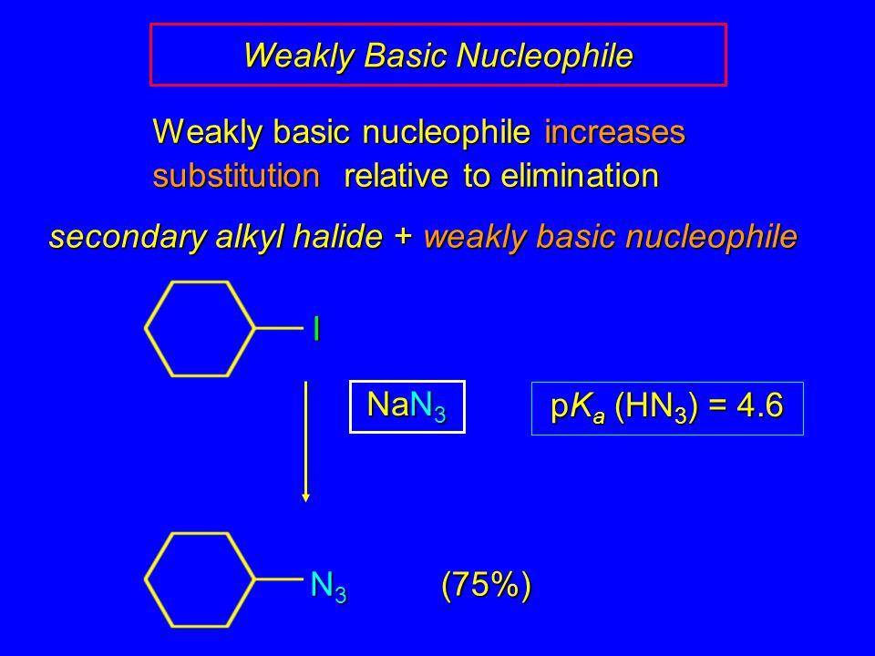Weakly Basic Nucleophile