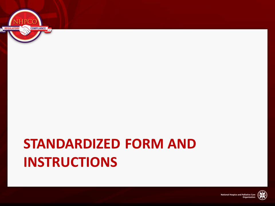 Standardized form and instructions