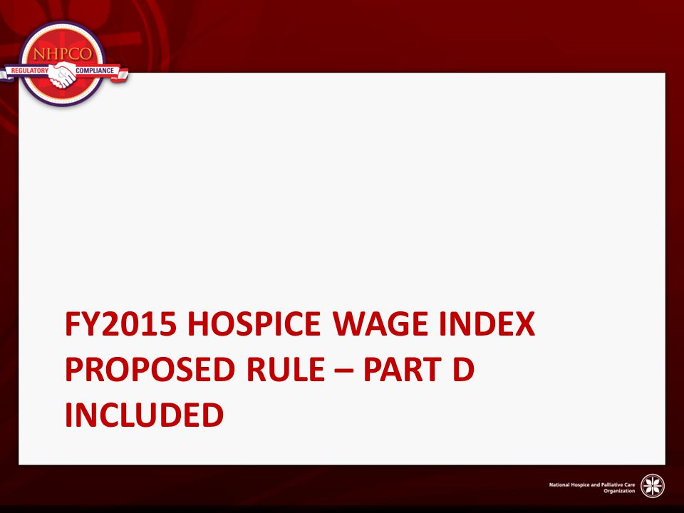 Fy2015 hospice wage index proposed rule – part d included