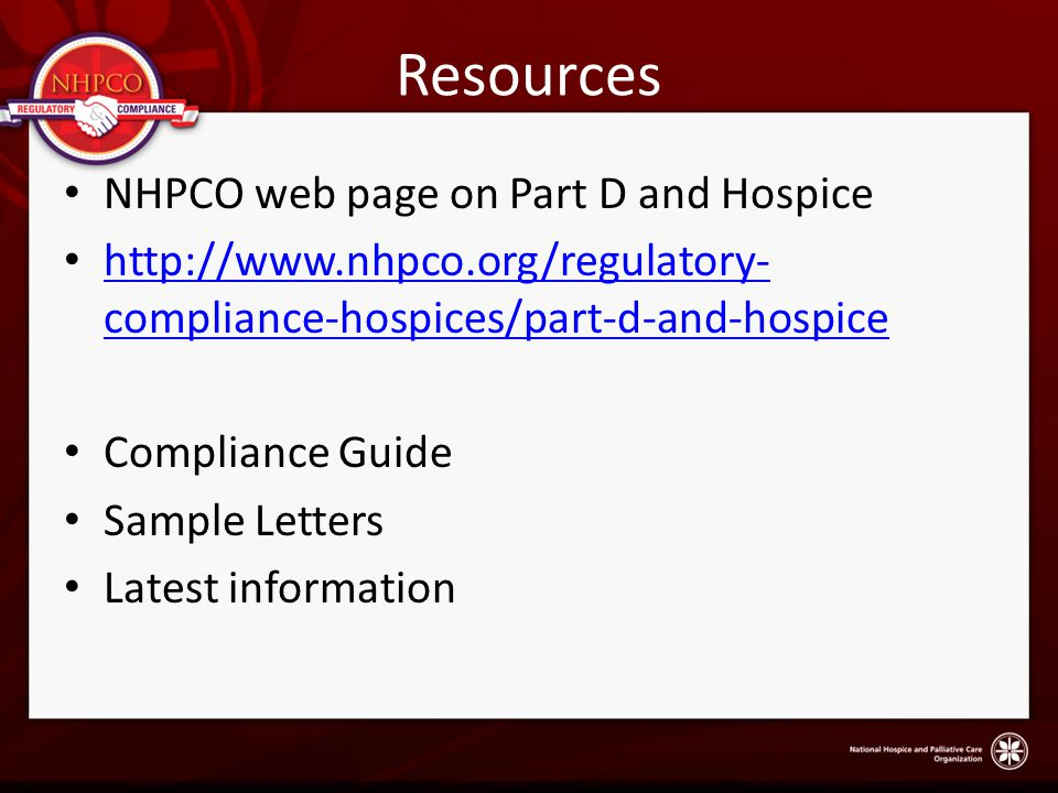 Resources NHPCO web page on Part D and Hospice