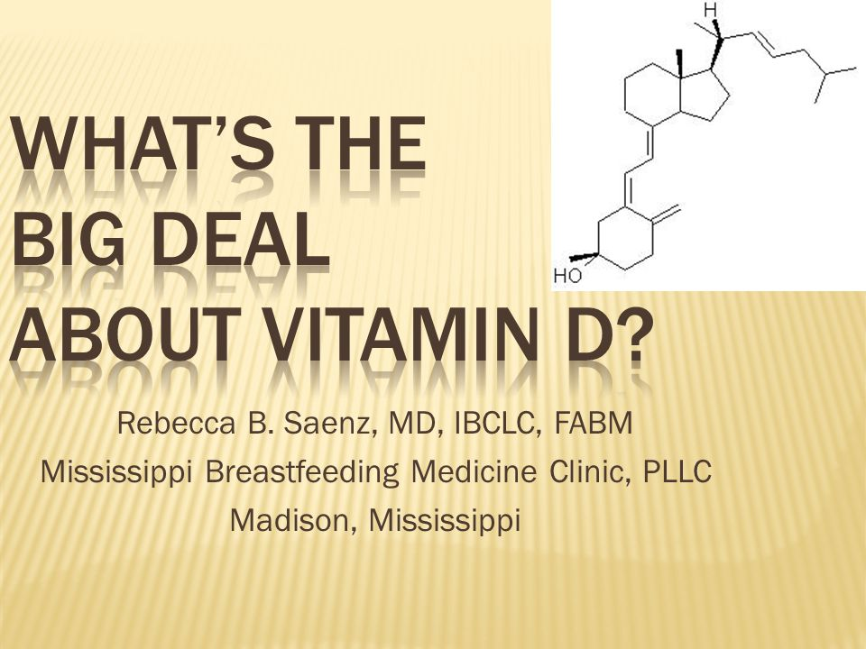 What's the Big Deal about Vitamin D