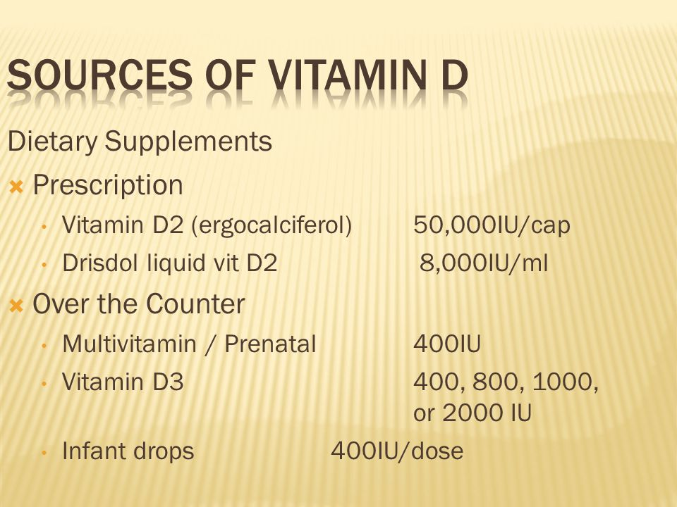 Sources of Vitamin D Dietary Supplements Prescription Over the Counter