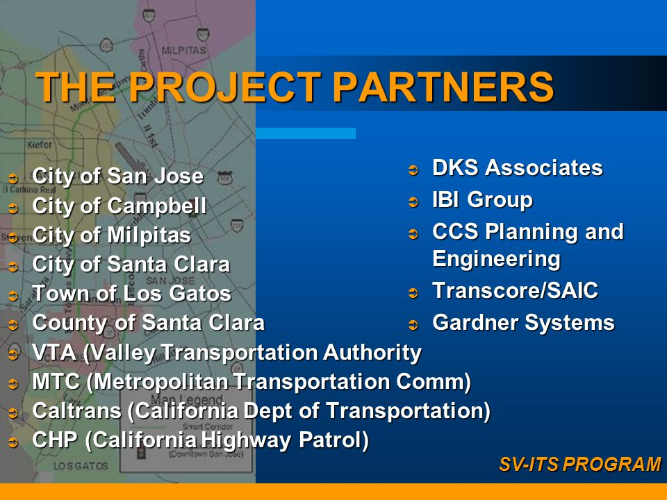 THE PROJECT PARTNERS DKS Associates City of San Jose IBI Group