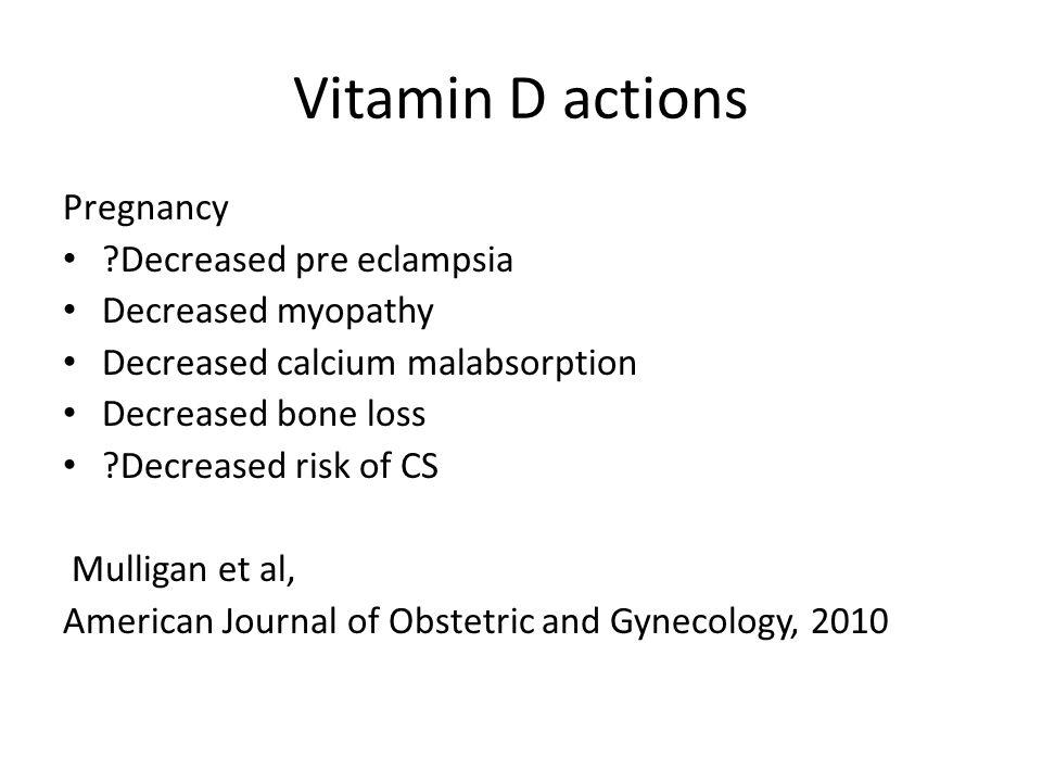 Vitamin D actions Pregnancy Decreased pre eclampsia