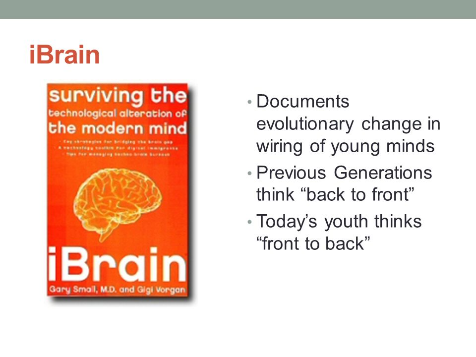 iBrain Documents evolutionary change in wiring of young minds
