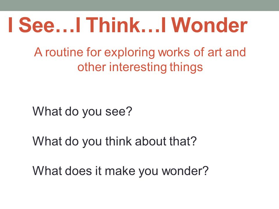 A routine for exploring works of art and other interesting things