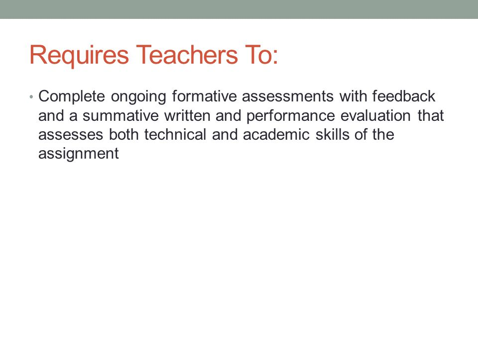 Requires Teachers To: