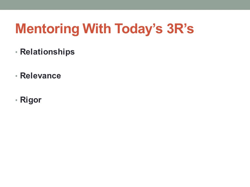 Mentoring With Today's 3R's