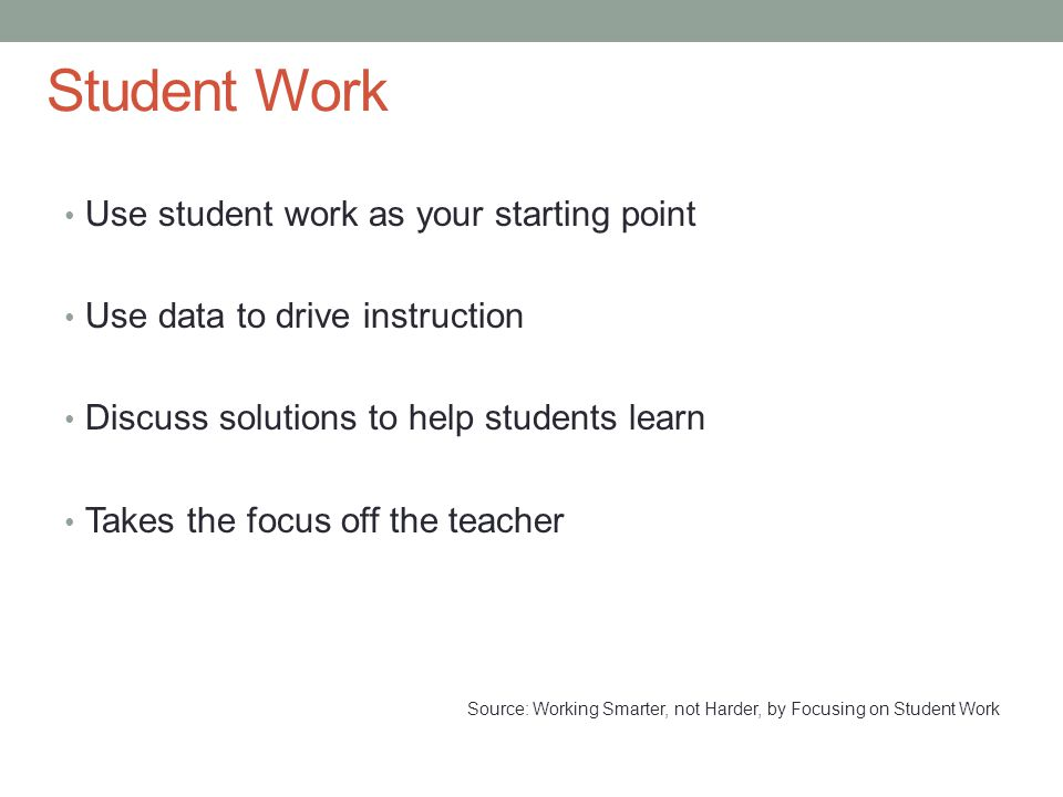 Student Work Use student work as your starting point