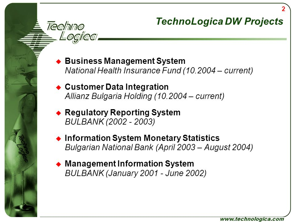 TechnoLogica DW Projects