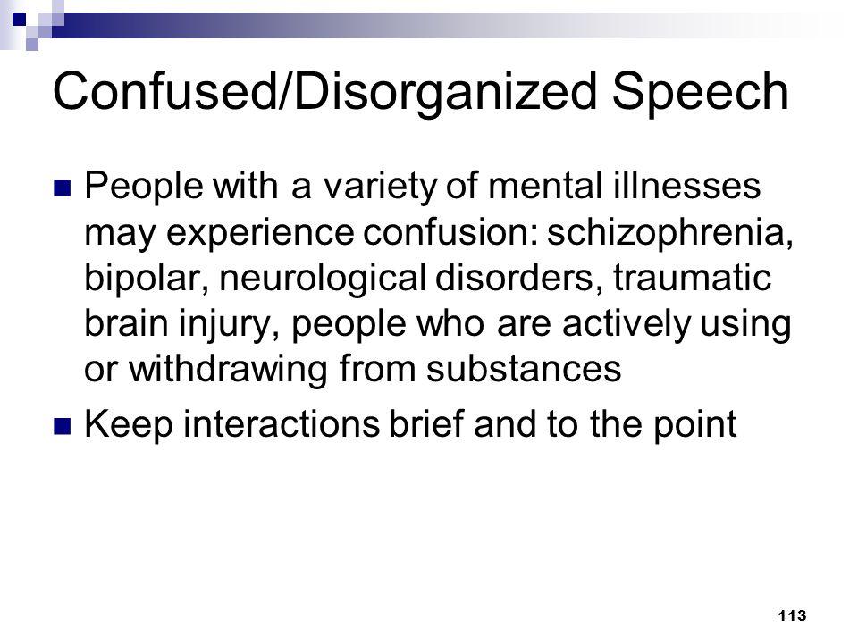 Confused/Disorganized Speech