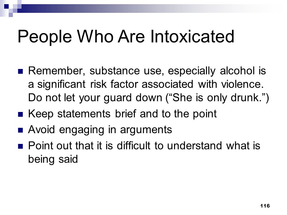 People Who Are Intoxicated