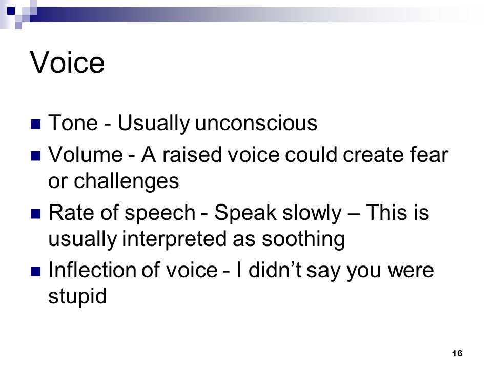Voice Tone - Usually unconscious