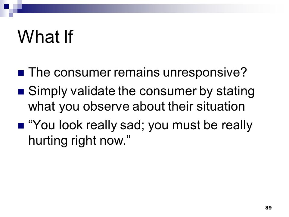 What If The consumer remains unresponsive