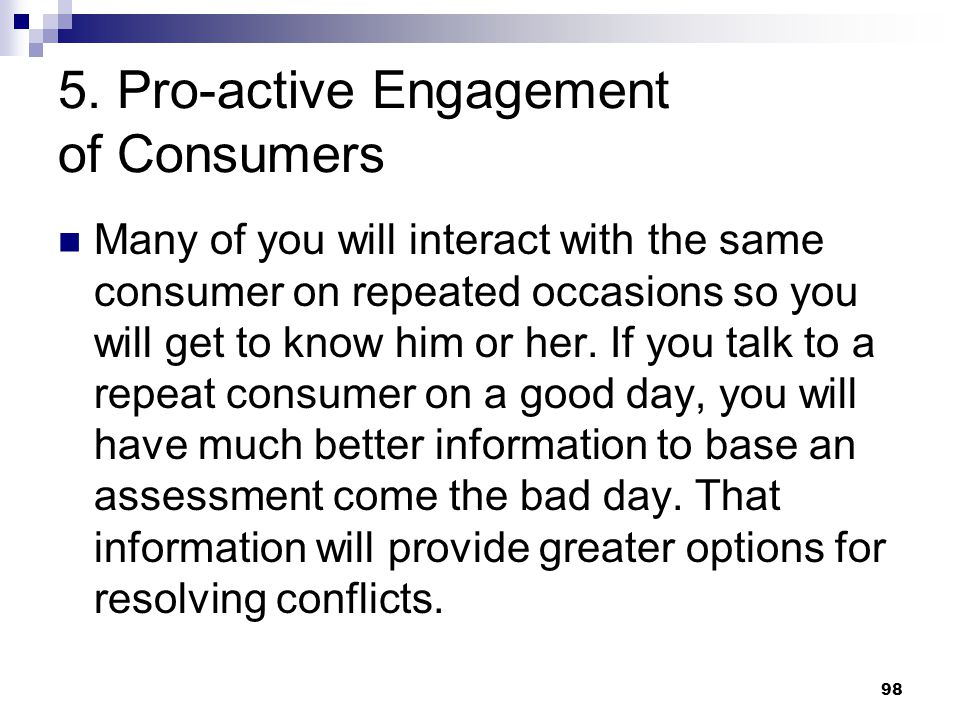 5. Pro-active Engagement of Consumers