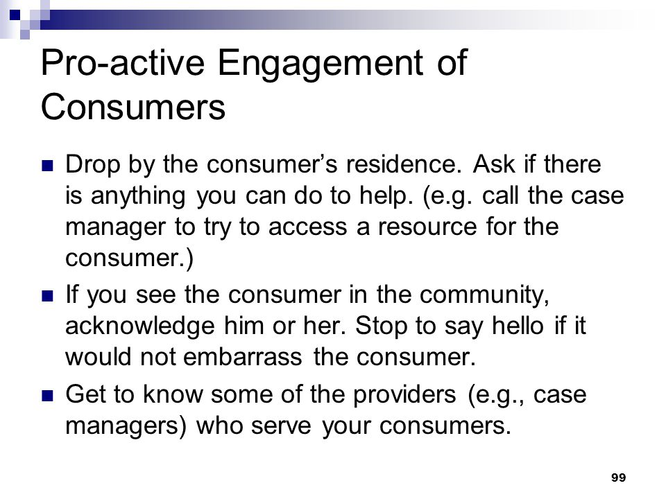 Pro-active Engagement of Consumers