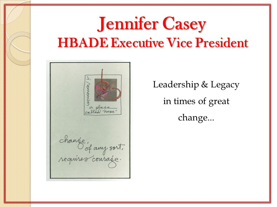 Jennifer Casey HBADE Executive Vice President