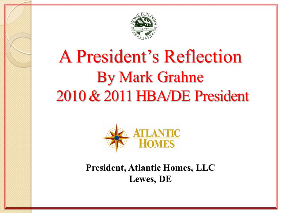 President, Atlantic Homes, LLC