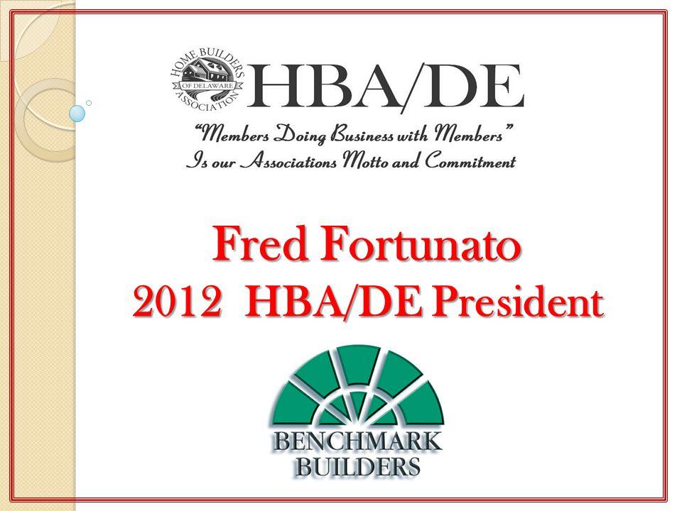 Fred Fortunato 2012 HBA/DE President