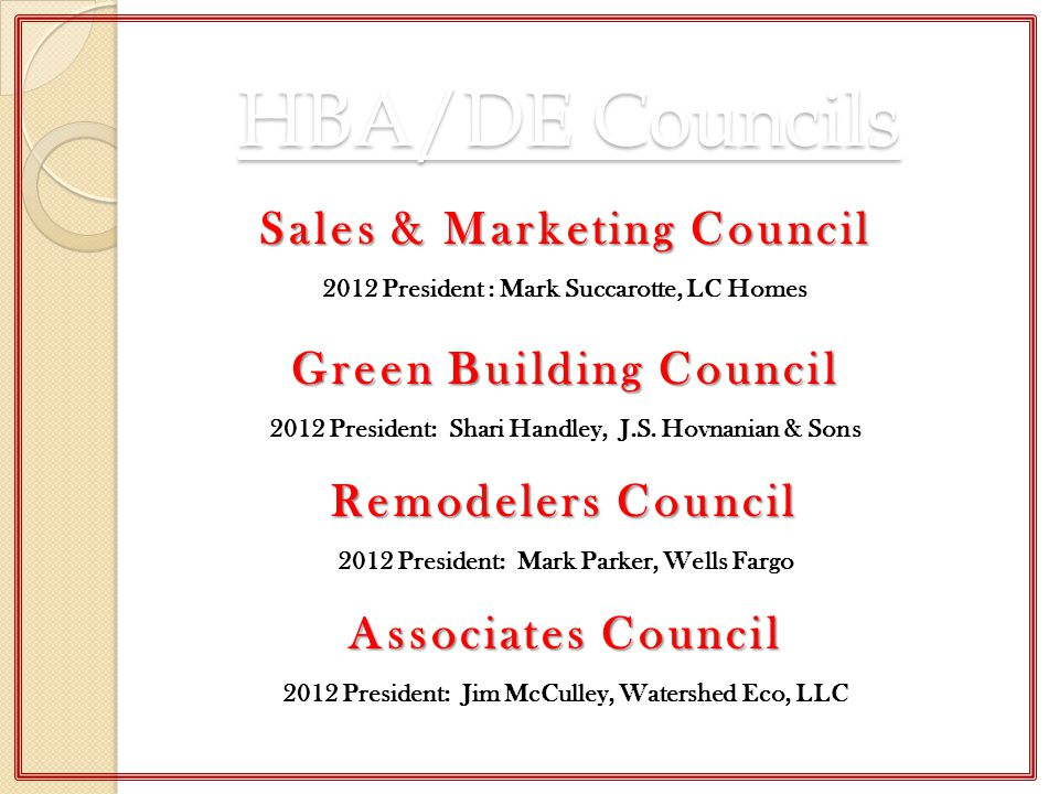 HBA/DE Councils Sales & Marketing Council Green Building Council