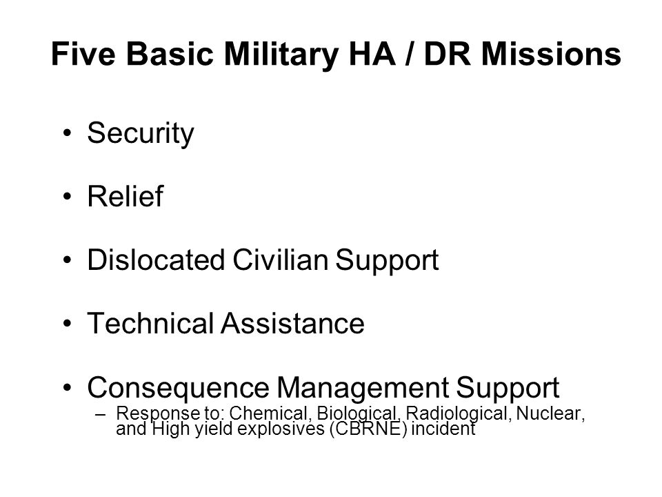 Five Basic Military HA / DR Missions