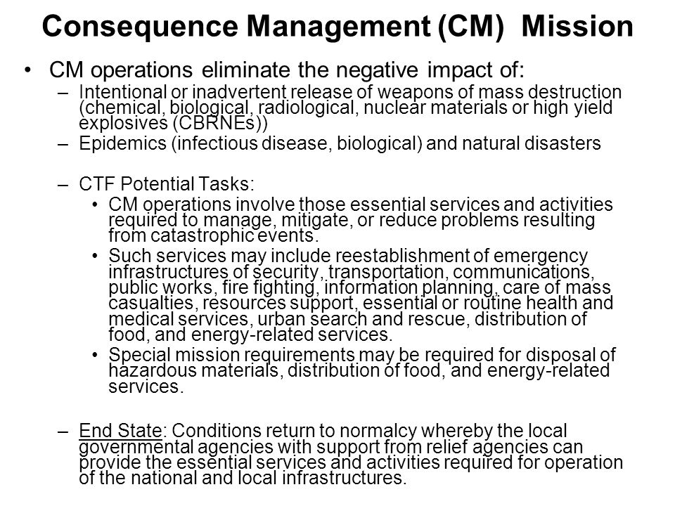 Consequence Management (CM) Mission