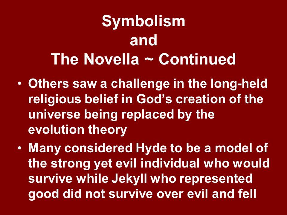 Symbolism and The Novella ~ Continued