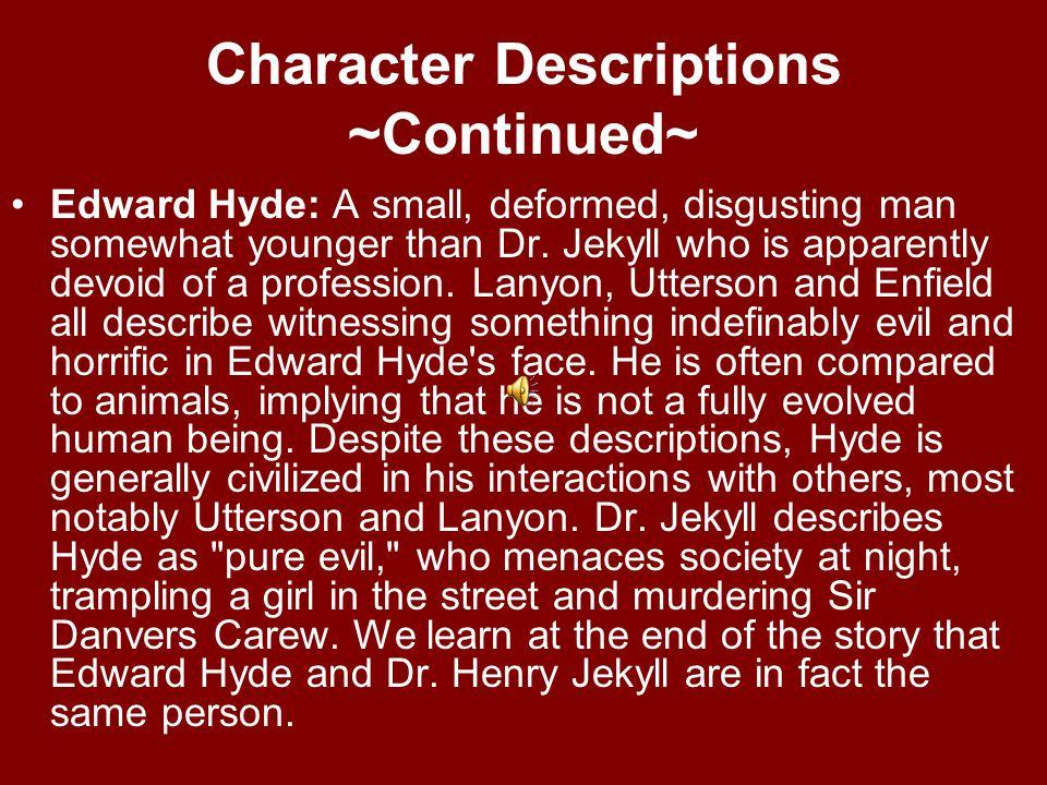Character Descriptions ~Continued~