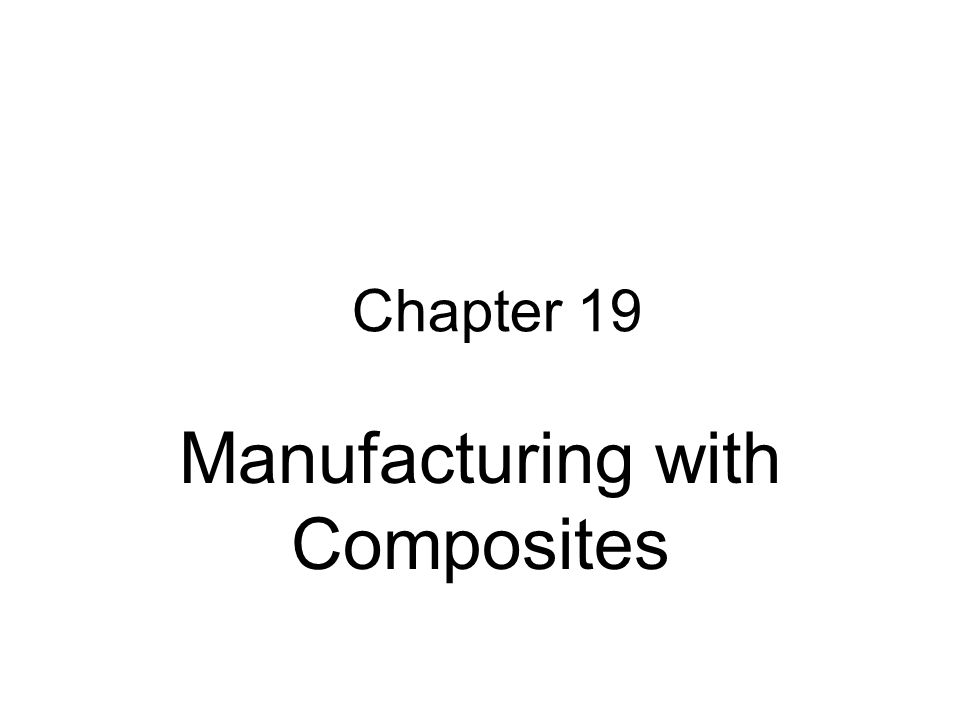 Manufacturing with Composites