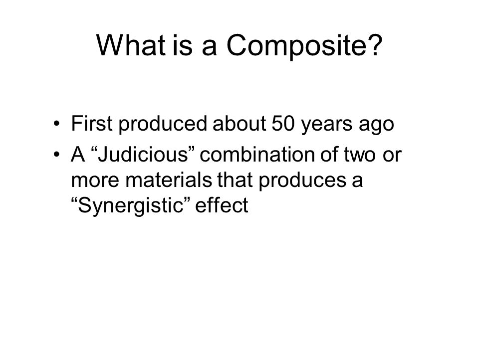 What is a Composite First produced about 50 years ago