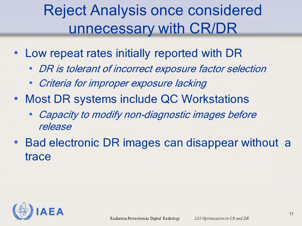 Reject Analysis once considered unnecessary with CR/DR