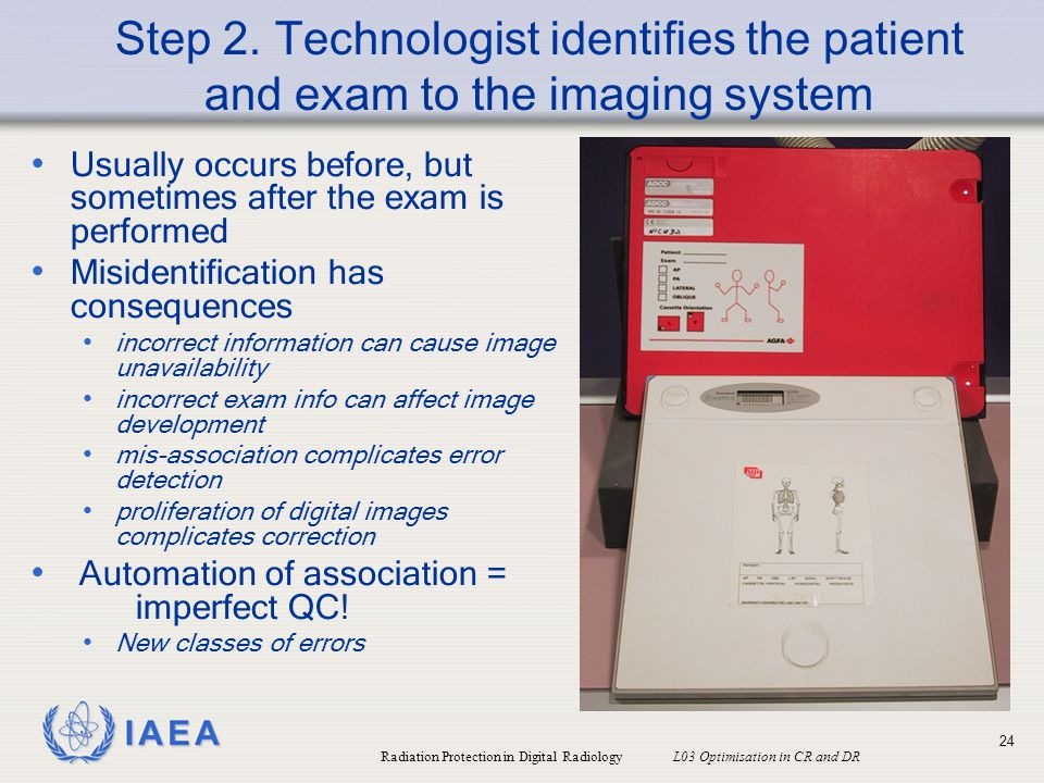 Step 2. Technologist identifies the patient and exam to the imaging system