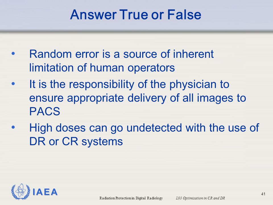 Answer True or False Random error is a source of inherent limitation of human operators.