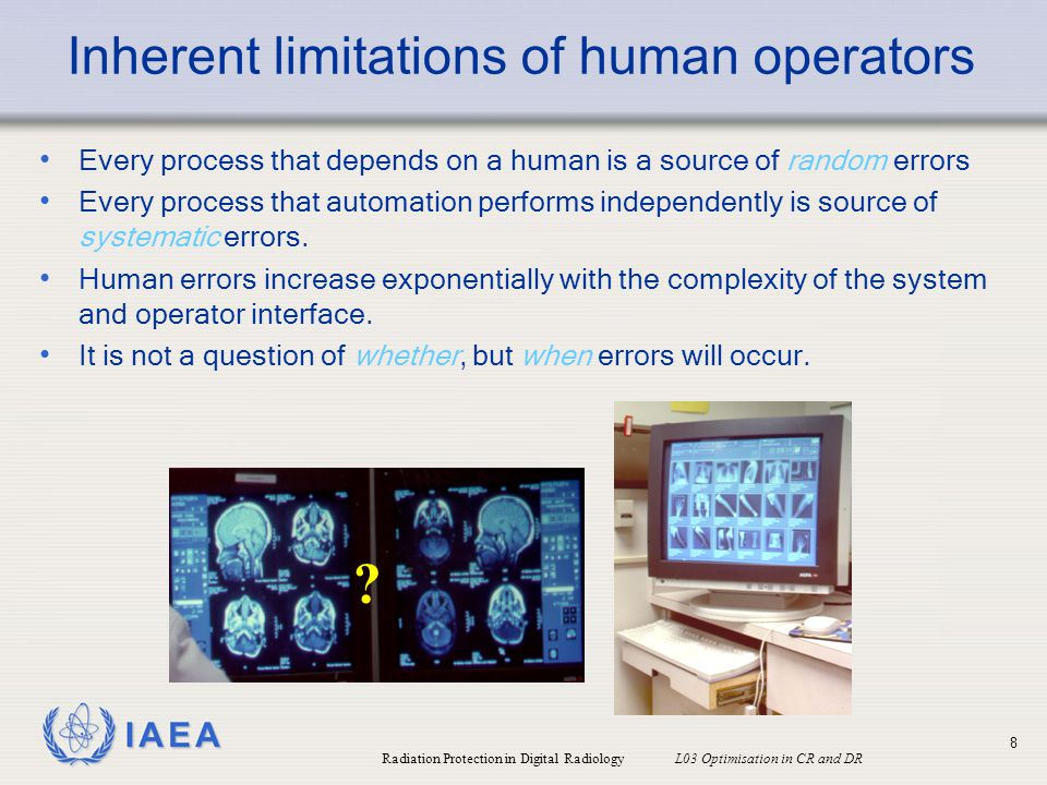 Inherent limitations of human operators