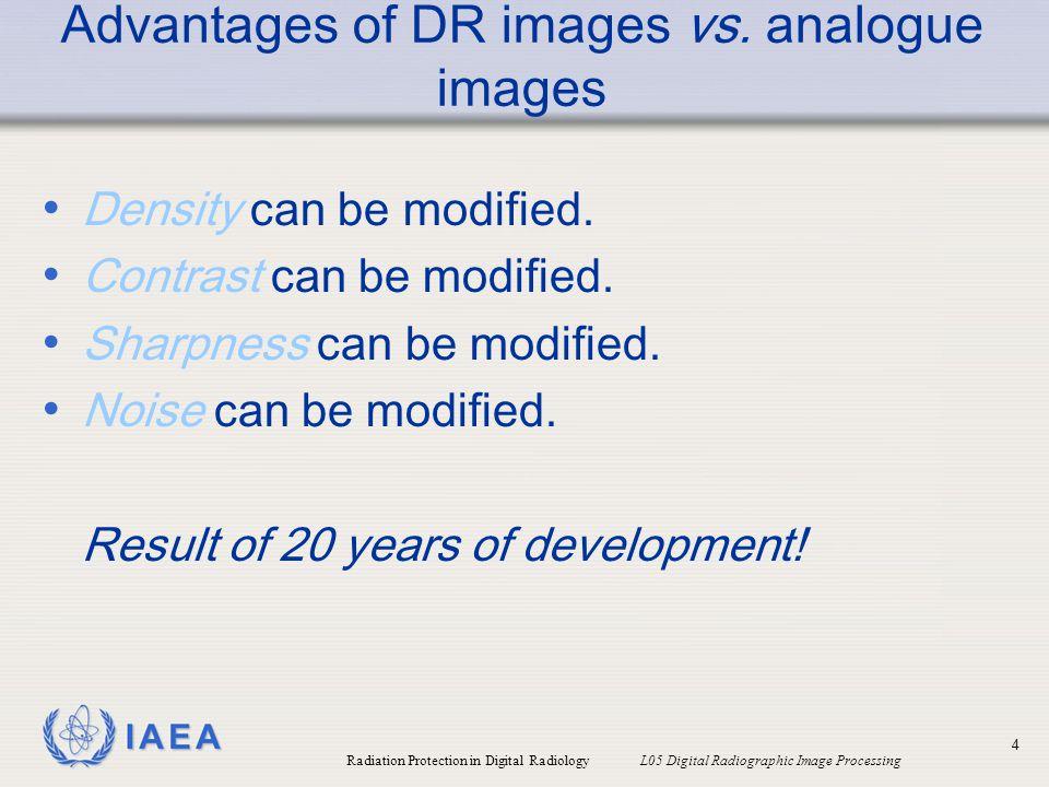 Advantages of DR images vs. analogue images